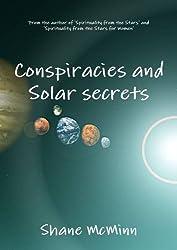 Conspiracies and Solar Secrets