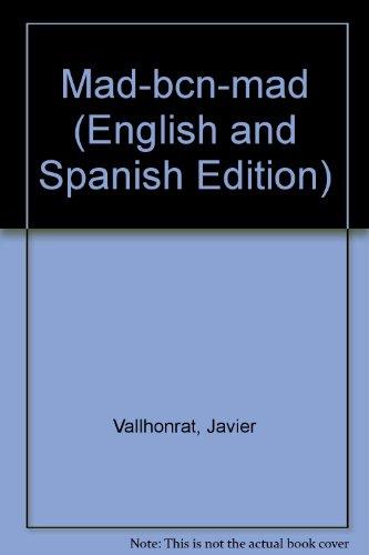 Mad-bcn-mad (español-ingles) por Javier Vallhonrat