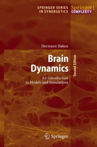 Preisvergleich Produktbild Brain Dynamics: An Introduction to Models and Simulations (Springer Series in Synergetics)