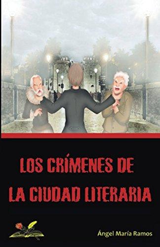 LOS CRÍMENES DE LA CIUDAD LITERARIA