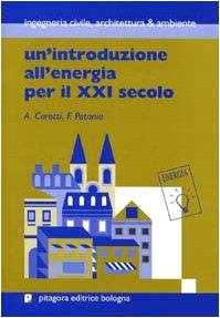 unintroduzione-allenergia-per-il-xxi-secolo-ingegneria-civile-architettura-e-ambien