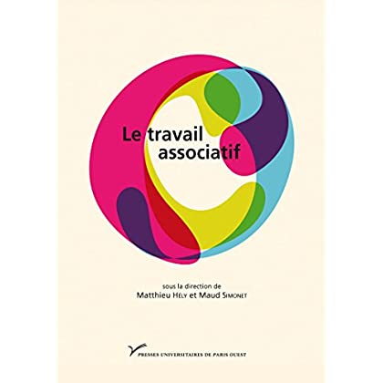 Le travail associatif (Hors collection)
