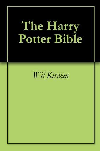 The Harry Potter Bible (English Edition) eBook: Wil Kirwan: Amazon ...