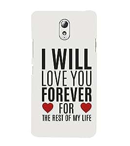 FUSON Love You Forever Life 3D Hard Polycarbonate Designer Back Case Cover for Lenovo Vibe P1M :: Vibe P1m