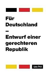 Für Deutschland – Entwurf einer gerechteren Republik