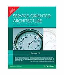 Service-Oriented Architecture: Concepts, Technology, and Design by Thomas Erl (2006-07-31)
