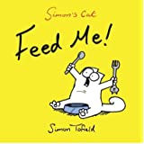 [ FEED ME! A SIMON'S CAT BOOK BY TOFIELD, SIMON](AUTHOR)PAPERBACK