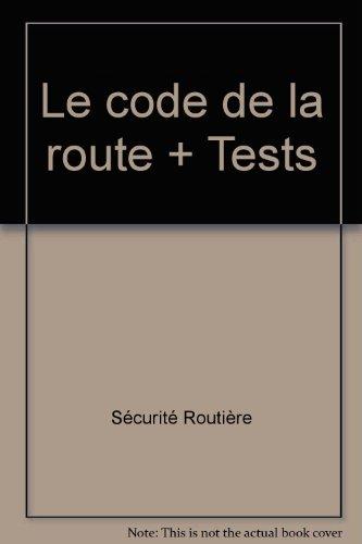 Le code de la route + Tests par Ediser