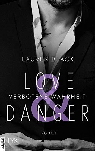 Love & Danger - Verbotene Wahrheit (Mafia-Serie 2) von [Black, Lauren]