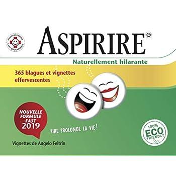 Aspirire. Naturellement hilarante  2019: 365 blagues et vignettes effervescentes