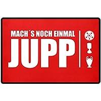 Hochwertige Fußmatte - Mach`s noch einmal Jupp   Fußball   Coach   Trainer