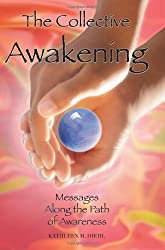The Collective Awakening: Messages Along the Path of Awareness by Kathleen M. Diehl (2009-05-25)