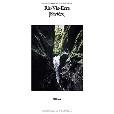 Ris-Vis-Erre [Rivière]