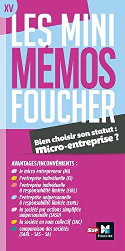 Les mini memos Foucher - Bien choisir son statut : micro-entreprise ? par  Jean-Luc Mondon