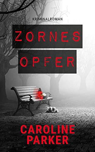 Zornesopfer (Amaryllis-Winter-Thriller 4) (Thriller Kindle-medical)