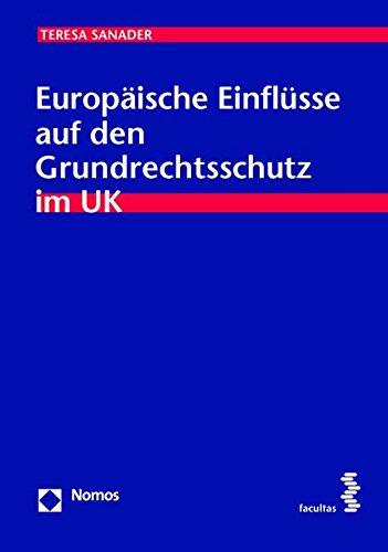 Europäische Einflüsse auf den Grundrechtsschutz im UK