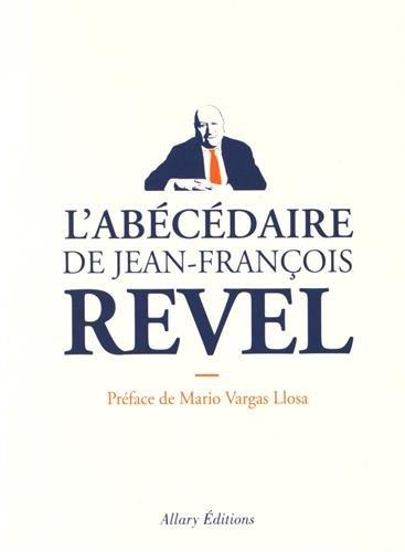 Jean-François Revel : L'abécédaire