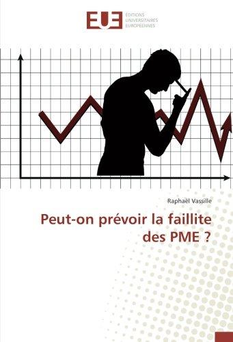 Peut-on prévoir la faillite des PME ?