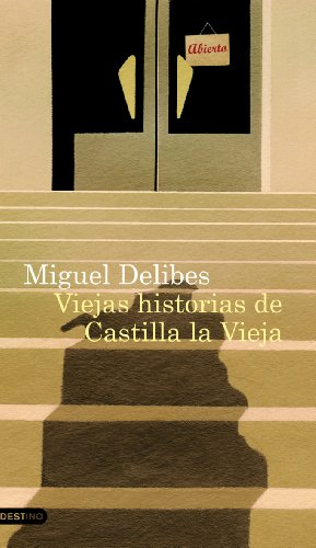 Viejas historias de Castilla la Vieja por Miguel Delibes