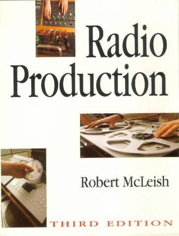 Radio Production: A Manual for Broadcasters by Robert McLeish (1994-07-18) par Robert McLeish