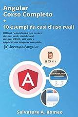 Idea Regalo - Angular Corso Completo + 10 esempi da casi d'uso reali: Ottieni l'esperienza per creare sistemi web, dashboard, sistemi CRUD, siti web e applicazioni Angular complete