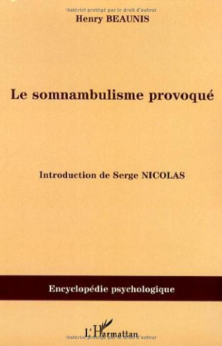 Le somnambulisme provoqué : (1886) par Henry Beaunis