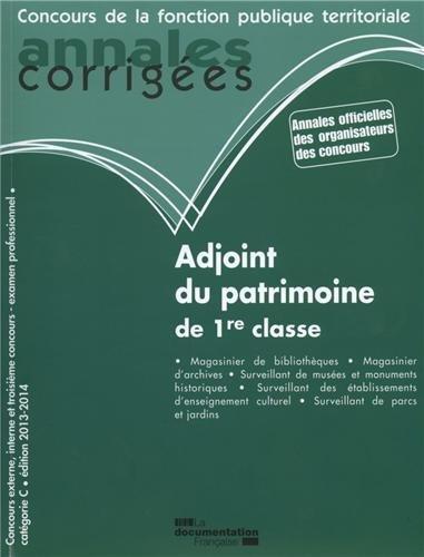 Adjoint du patrimoine de 1re classe 2013-2014 - Concours externe, concours interne, examen professionnel - Catgorie C