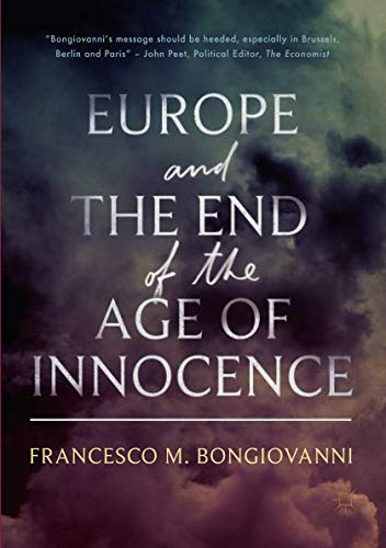 Europe and the End of the Age of Innocence por Francesco M. Bongiovanni