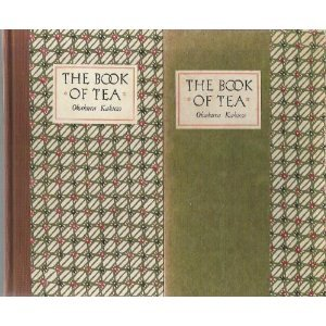 The book of tea. With foreword & biographical sketch by Elise Grilli