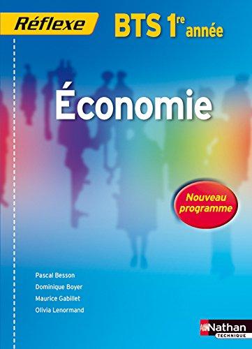 Economie BTS 1ere année - Collection Réflexe par PASCAL BESSON