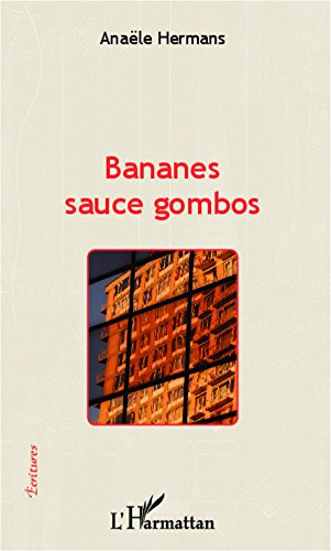 Bananes sauce gombos (Écritures) (French Edition)