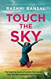 Touch the Sky: The inspiring stories of women from across India who are