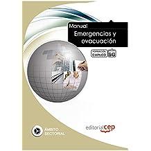Manual Emergencias y evacuación. Formación para el empleo (Formacion Empleo Sectorial)