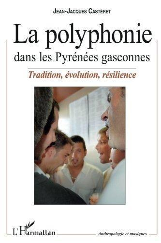 La polyphonie dans les Pyrénées gasconnes