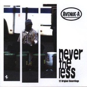 Never The Less by Avenue a