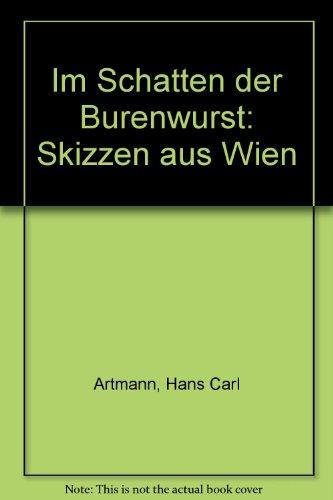 Im Schatten der Burenwurst: Skizzen aus Wien