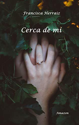 Cerca de mí - Francisca Herraiz (Rom) 41y0tPQwYZL