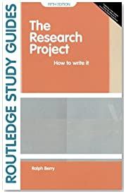The Research Project: How to Write It (Study Guides)
