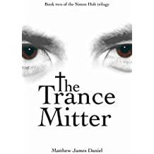The Trance Mitter (The Simon Holt Trilogy Book 2)