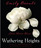 Wuthering Heights [Complete & Unabridged]