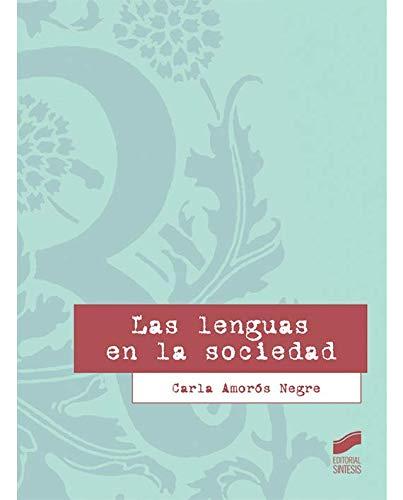 Las lenguas en la sociedad por Carla Amorós Negre