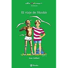 El viaje de Nicolás (Castellano - A Partir De 10 Años - Altamar)