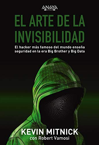 El arte de la invisibilidad (Títulos Especiales) por Kevin Mitnick