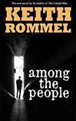 Among the People by Rommel, Keith (2014) Paperback