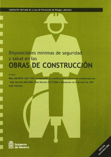 Disposiciones mínimas de seguridad y salud en las obras de construcción