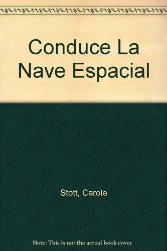 Conduce La Nave Espacial por Carole Stott