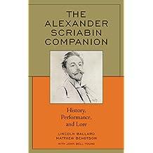 Alexander Scriabin Life Works