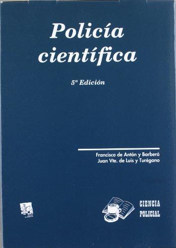 Policía Científica 2 Vols. 5ª Edición 2012 (Ciencia Policial)