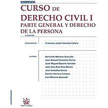 Curso de Derecho Civil I Parte General y Derecho de la Persona 6ª Edición 2015 (Manuales de Derecho Civil y Mercantil)