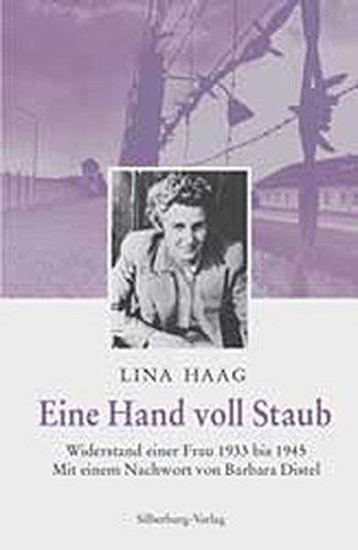 Preisvergleich Produktbild Eine Hand voll Staub. Widerstand einer Frau 1933 bis 1945